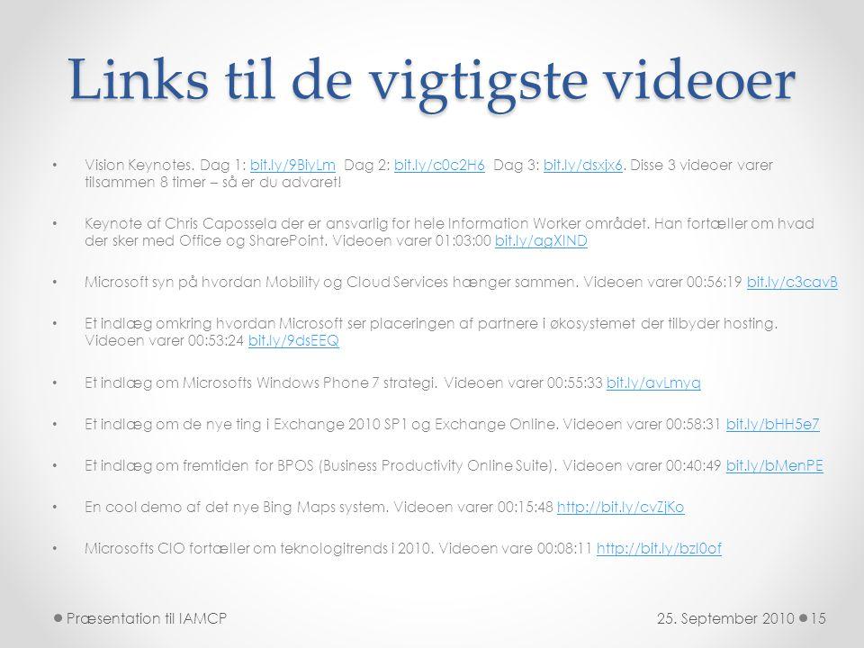 Links til de vigtigste videoer • Vision Keynotes.