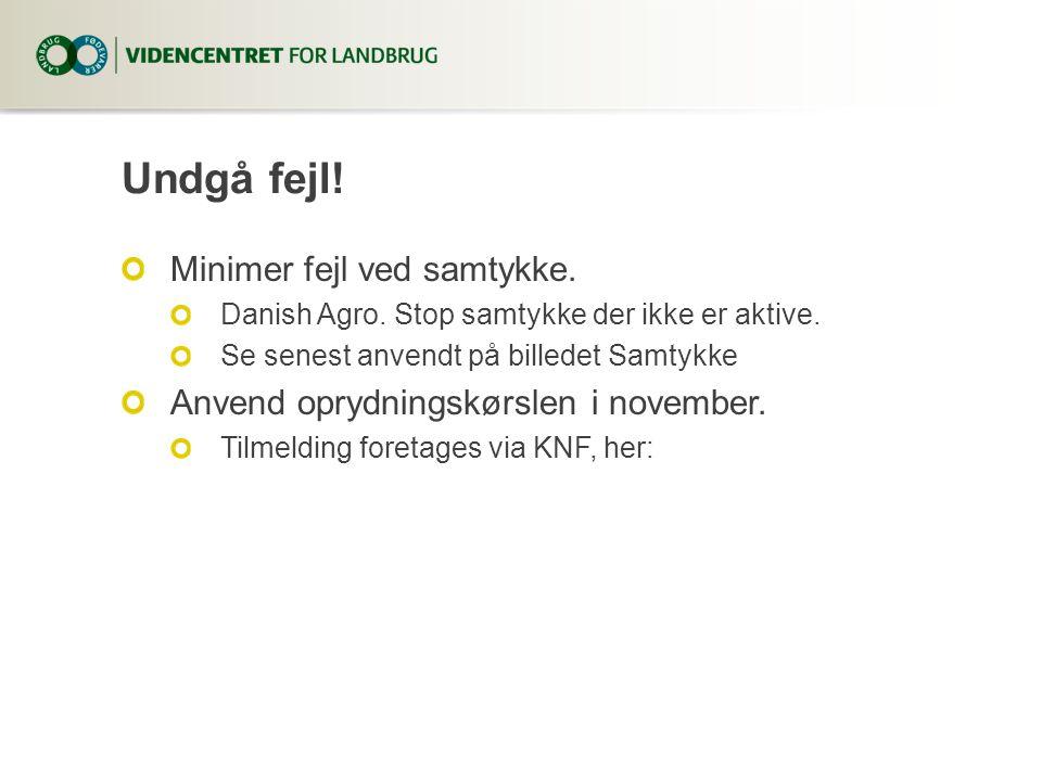Undgå fejl. Minimer fejl ved samtykke. Danish Agro.