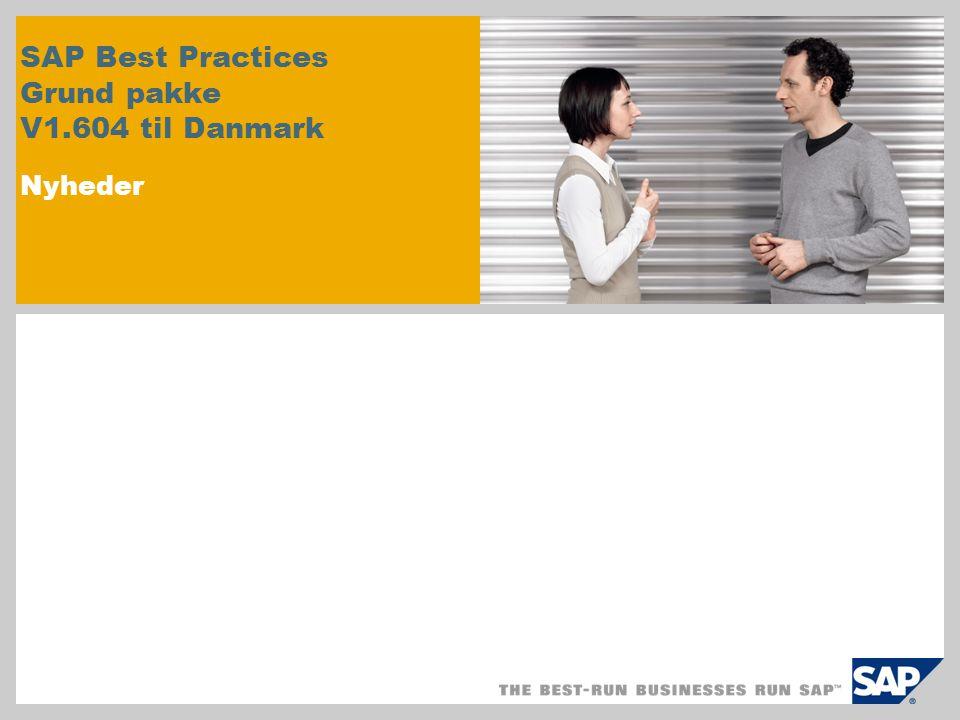 SAP Best Practices Grund pakke V1.604 til Danmark Nyheder