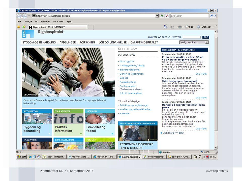www.regionh.dkKomm.træf i DR. 11. september 2008 Konvergens med egne virksomheder