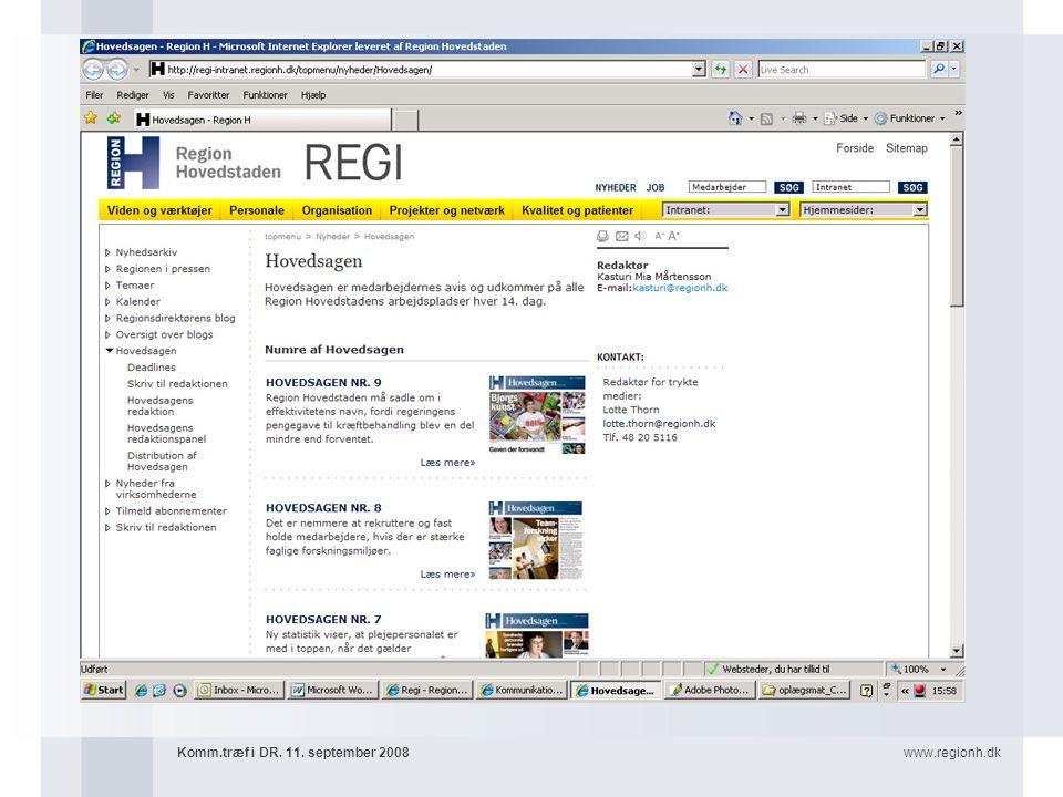 www.regionh.dkKomm.træf i DR. 11. september 2008
