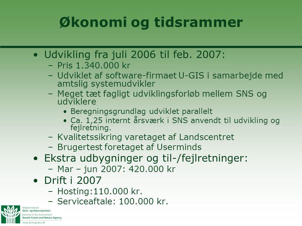 Økonomi og tidsrammer •Udvikling fra juli 2006 til feb.