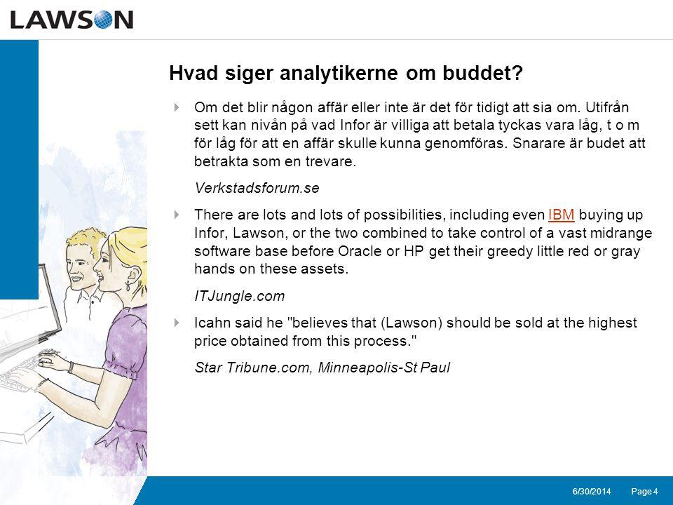Page 46/30/2014 Hvad siger analytikerne om buddet.