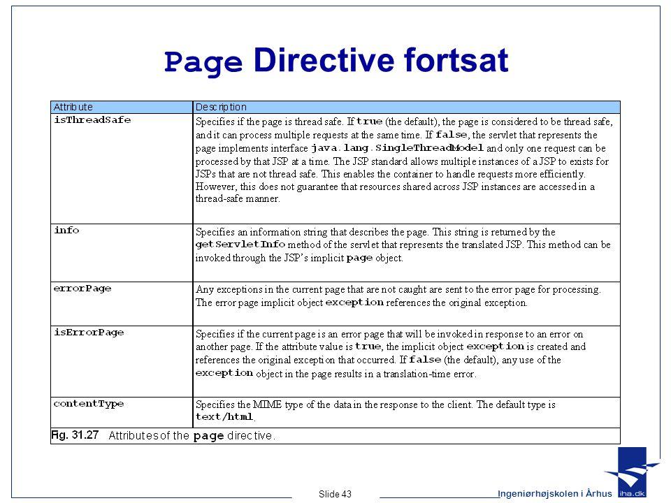 Ingeniørhøjskolen i Århus Slide 43 Page Directive fortsat