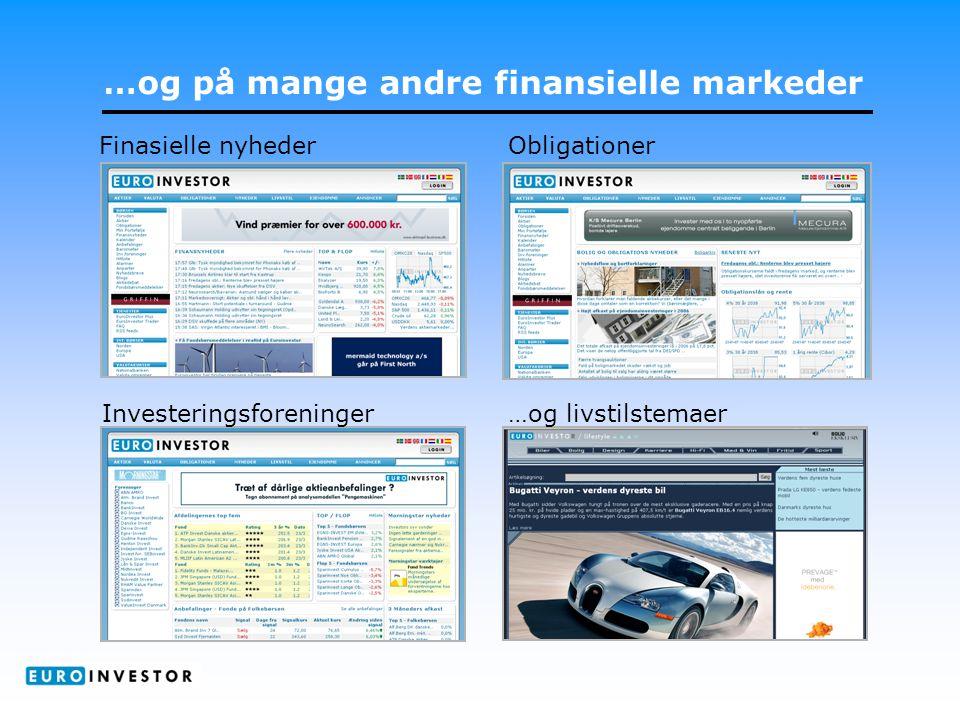…og på mange andre finansielle markeder Finasielle nyhederObligationer …og livstilstemaerInvesteringsforeninger