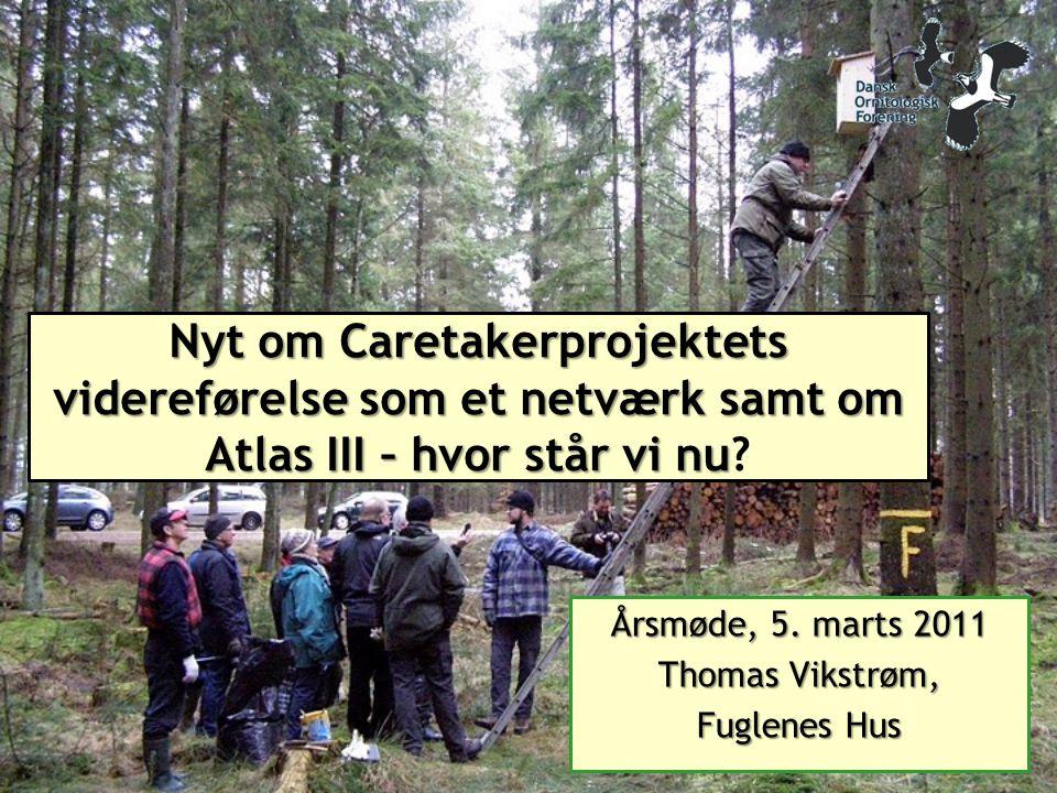 Nyt om Caretakerprojektets videreførelse som et netværk samt om Atlas III – hvor står vi nu Nyt om Caretakerprojektets videreførelse som et netværk samt om Atlas III – hvor står vi nu.