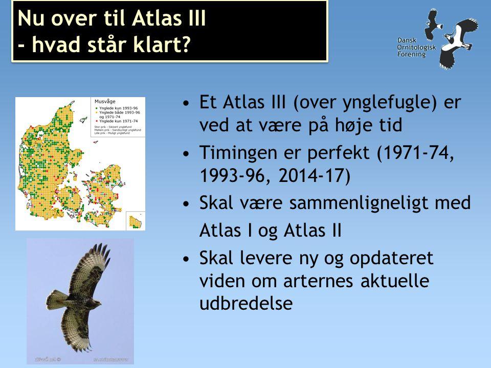 Nu over til Atlas III - hvad står klart.