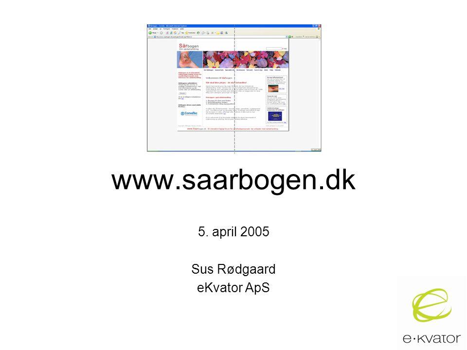 www.saarbogen.dk 5. april 2005 Sus Rødgaard eKvator ApS