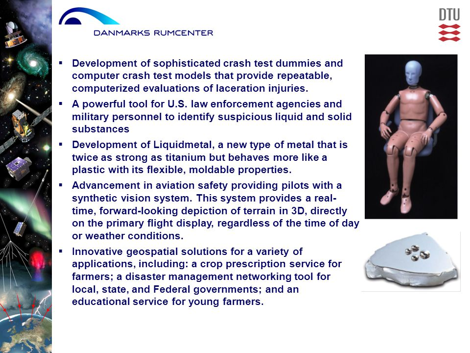  Development of sophisticated crash test dummies and computer crash test models that provide repeatable, computerized evaluations of laceration injuries.