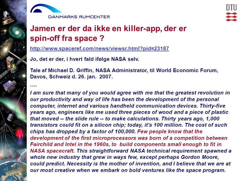 Jamen er der da ikke en killer-app, der er spin-off fra space .
