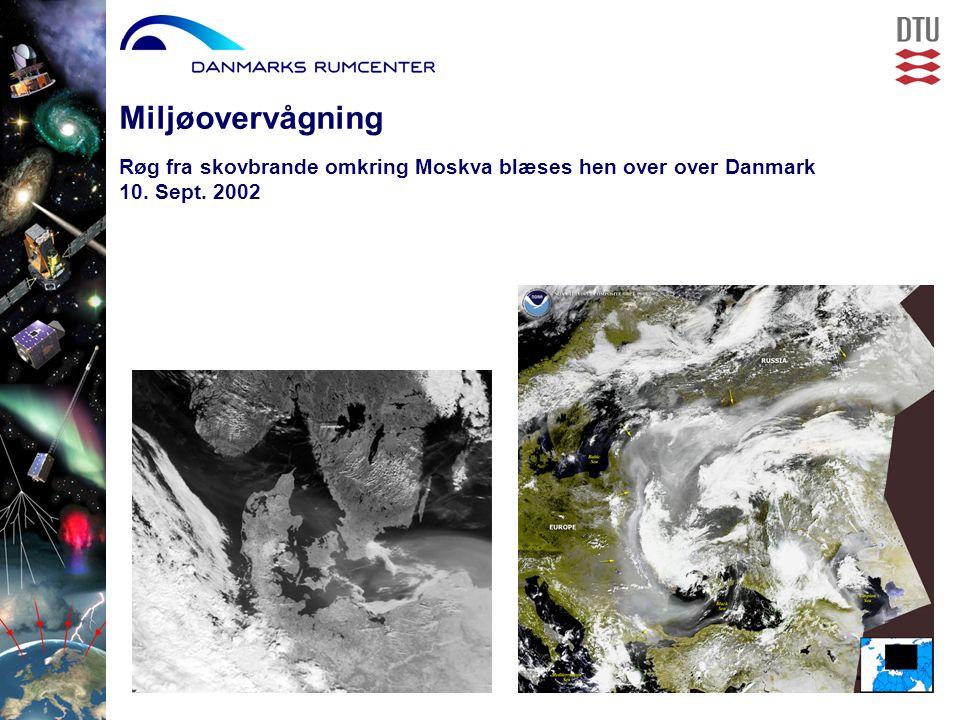 Røg fra skovbrande omkring Moskva blæses hen over over Danmark 10. Sept. 2002 Miljøovervågning