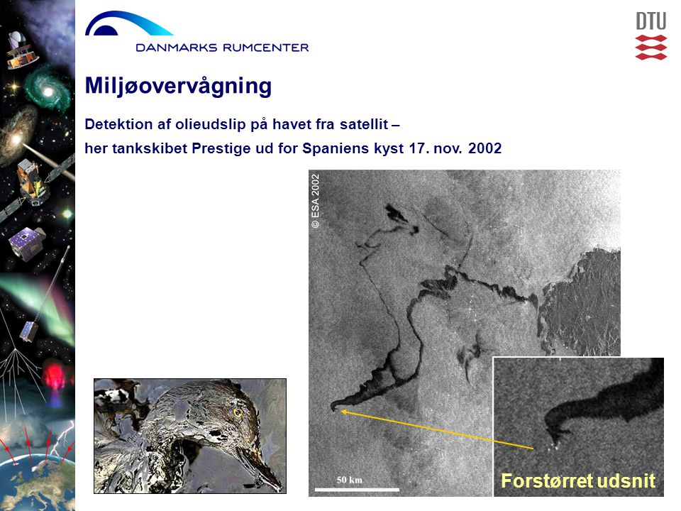 Detektion af olieudslip på havet fra satellit – her tankskibet Prestige ud for Spaniens kyst 17.