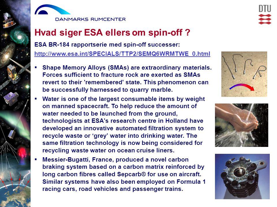Hvad siger ESA ellers om spin-off .