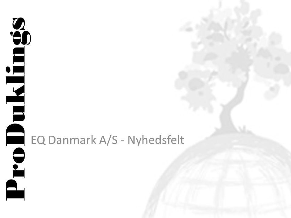 ProDuklings EQ Danmark A/S - Nyhedsfelt
