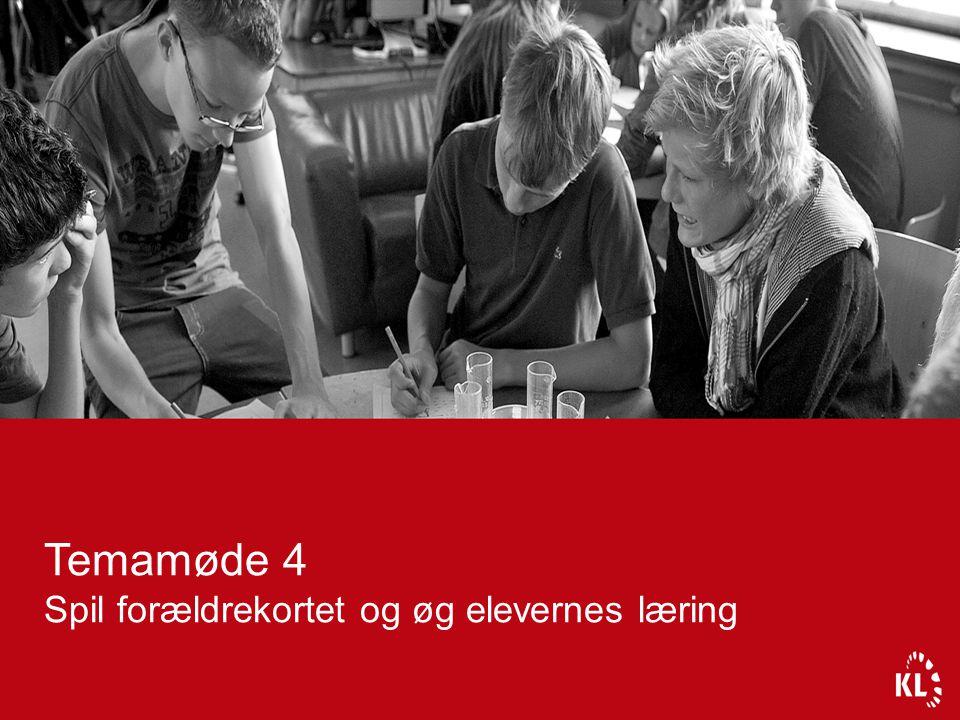 Temamøde 4 Spil forældrekortet og øg elevernes læring