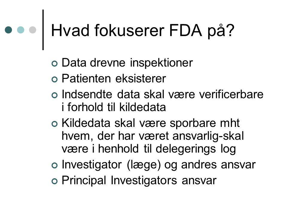 Hvad fokuserer FDA på.
