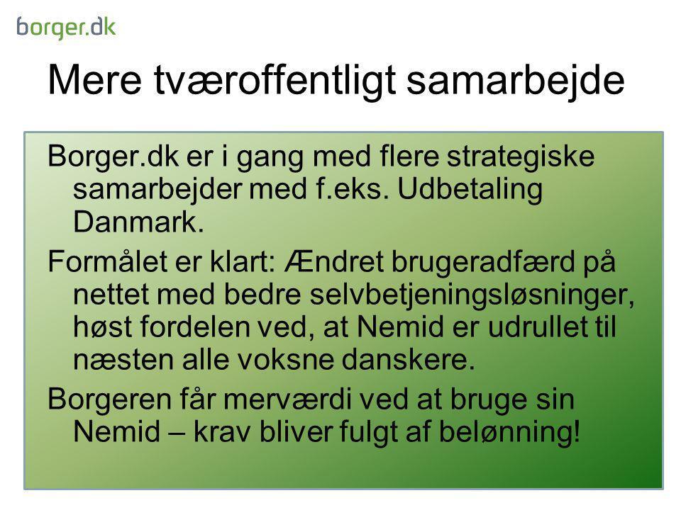 Mere tværoffentligt samarbejde Borger.dk er i gang med flere strategiske samarbejder med f.eks.
