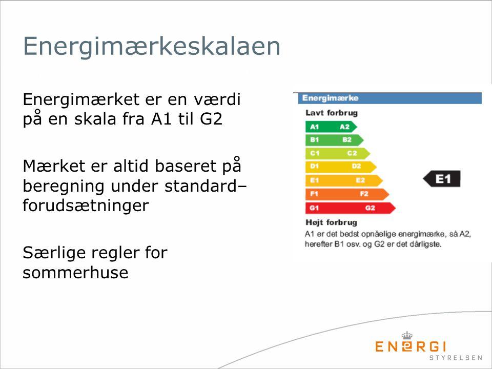 Energimærket er en værdi på en skala fra A1 til G2 Mærket er altid baseret på beregning under standard– forudsætninger Særlige regler for sommerhuse E