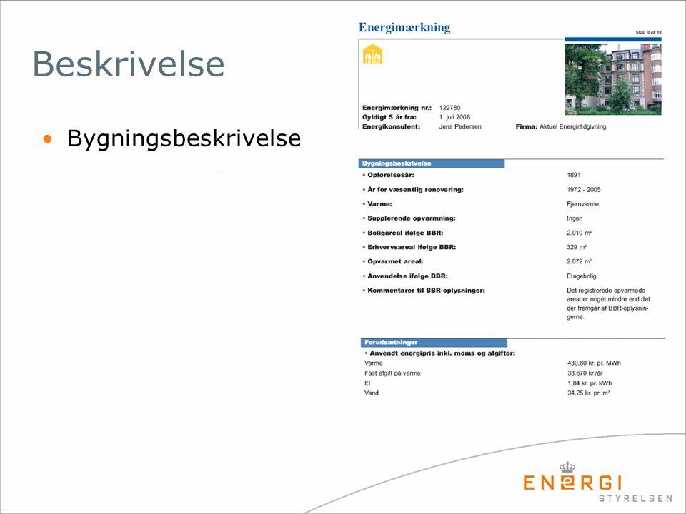 •Bygningsbeskrivelse Beskrivelse