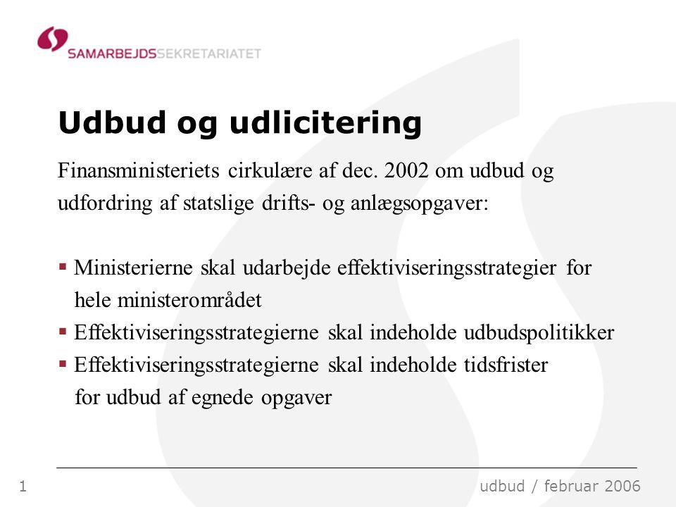 1udbud / februar 2006 Udbud og udlicitering Finansministeriets cirkulære af dec.