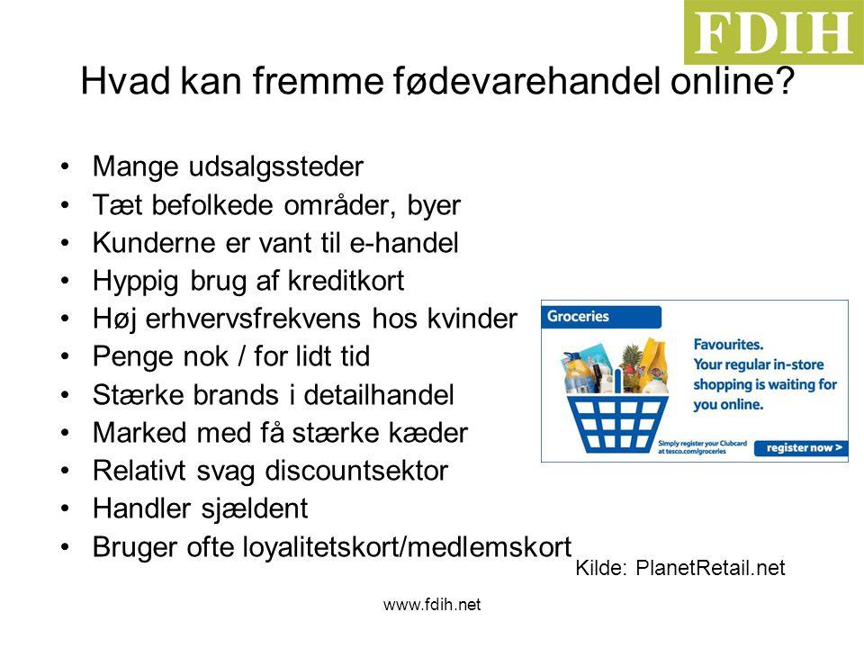 www.fdih.net Hvad kan fremme fødevarehandel online.