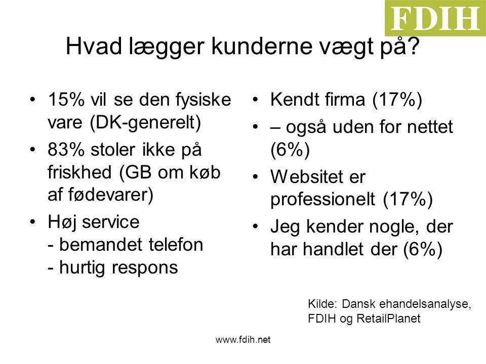 www.fdih.net Hvad lægger kunderne vægt på.