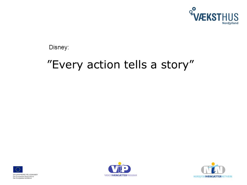 Every action tells a story Disney: