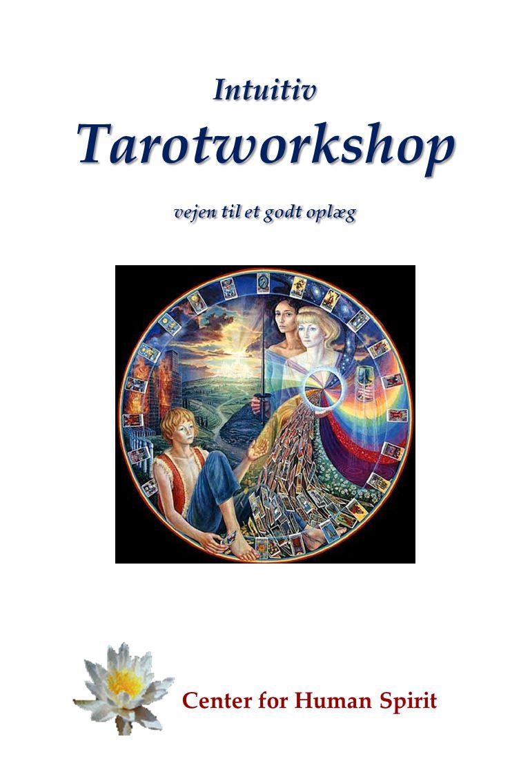 Intuitiv Tarotworkshop vejen til et godt oplæg Center for Human Spirit