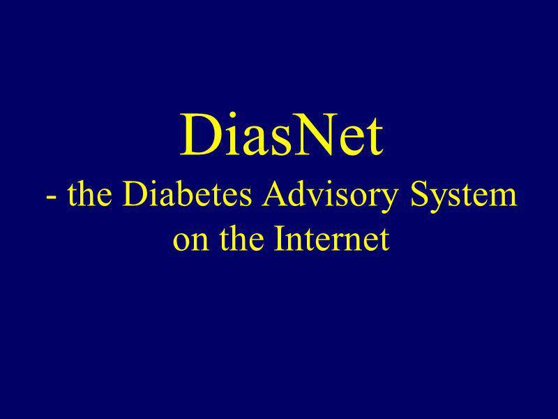 DiasNet - the Diabetes Advisory System on the Internet