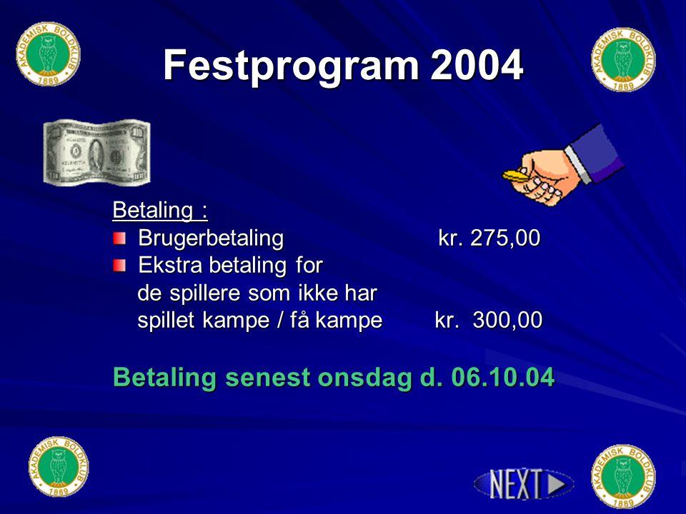 Festprogram 2004 Husk Score tøjet & danseskoene.