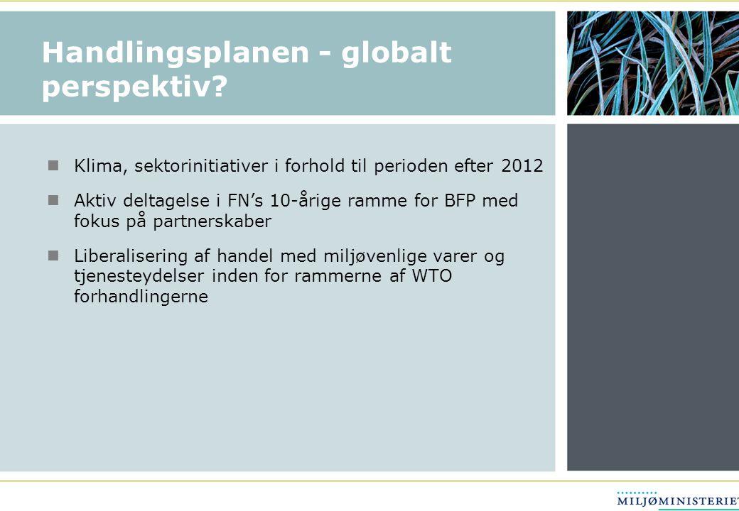 Handlingsplanen - globalt perspektiv.
