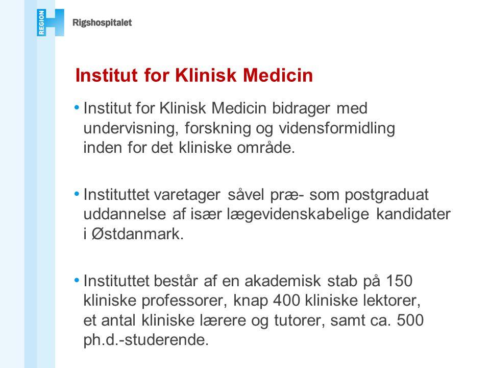 • Institut for Klinisk Medicin bidrager med undervisning, forskning og vidensformidling inden for det kliniske område.