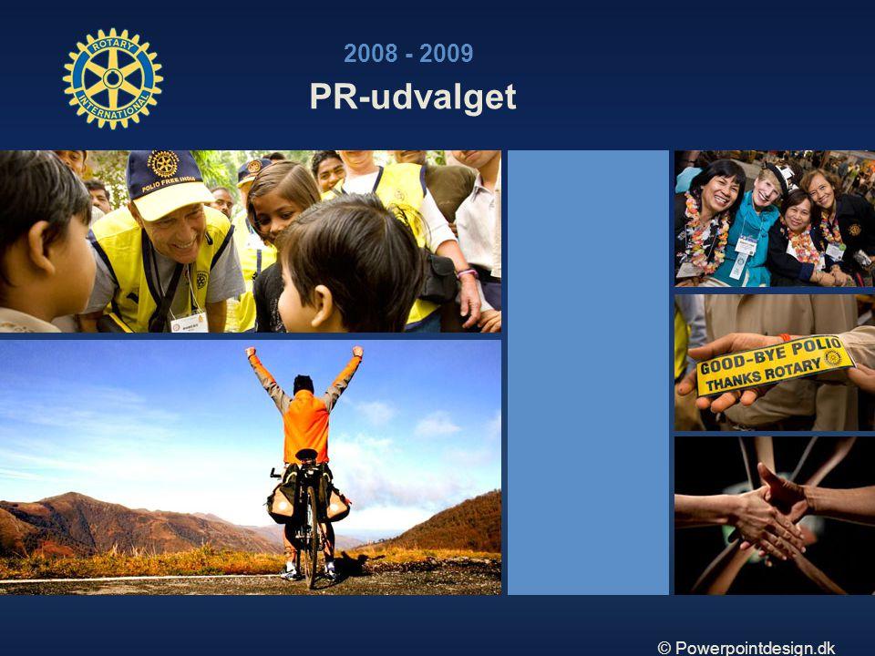 © Powerpointdesign.dk PR-udvalget 2008 - 2009