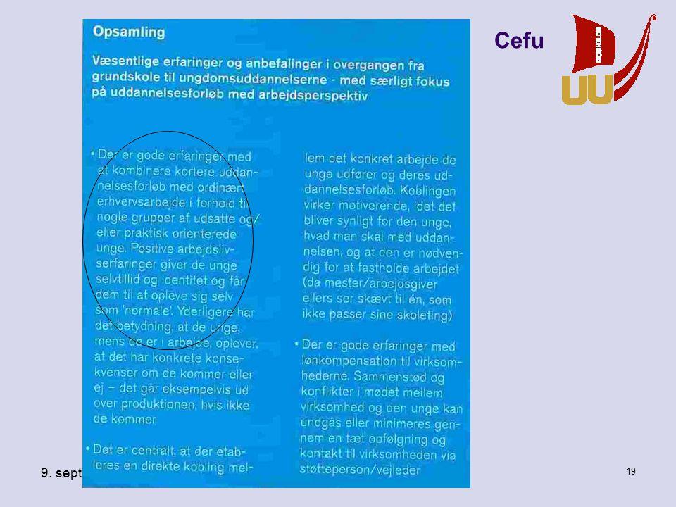 9. september 2010 Vi når målet - men hvordan 18 Cefu: Vejen mod de 95 %