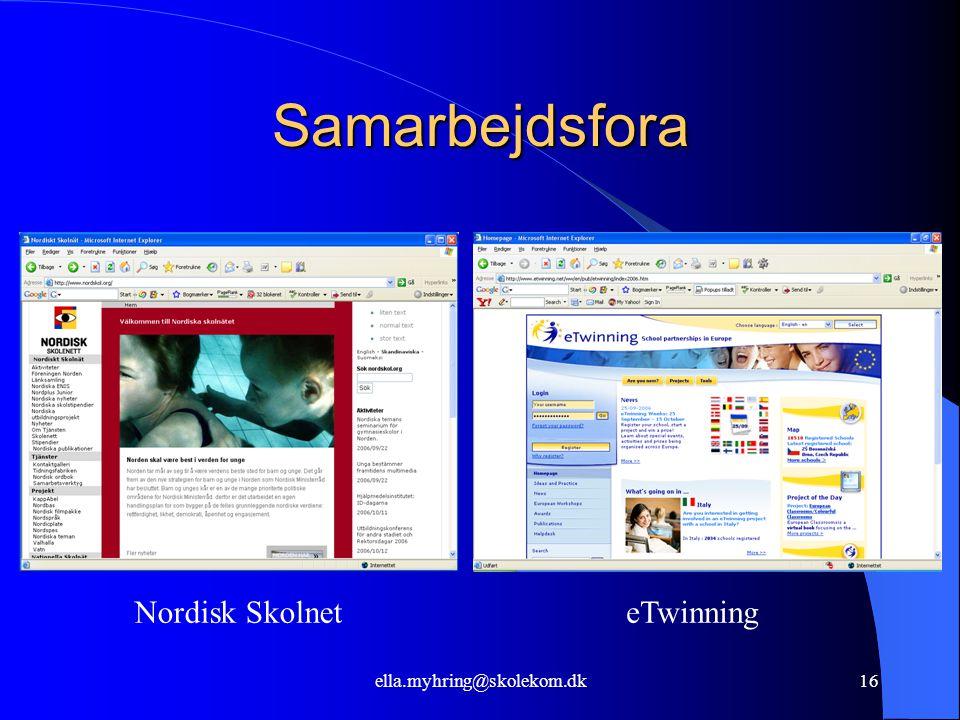 ella.myhring@skolekom.dk16 Samarbejdsfora Nordisk SkolneteTwinning