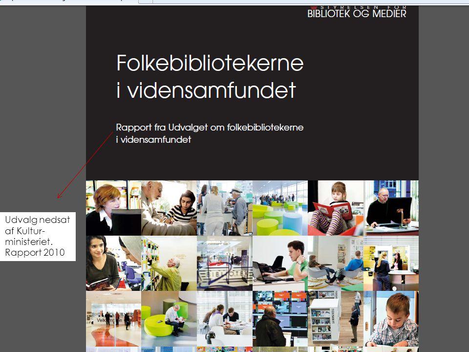 2 Udvalg nedsat af Kultur- ministeriet. Rapport 2010