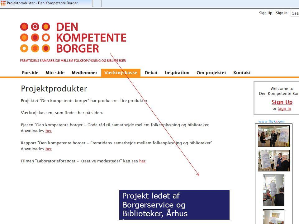 6 Projekt ledet af Borgerservice og Biblioteker, Århus kommune