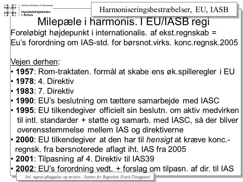 Harmoniseringsbestræbelser, EU, IASB Intl.