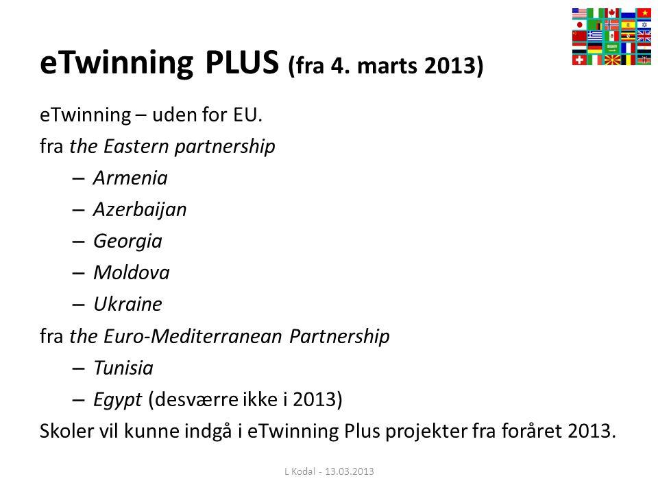 eTwinning PLUS (fra 4. marts 2013) eTwinning – uden for EU.