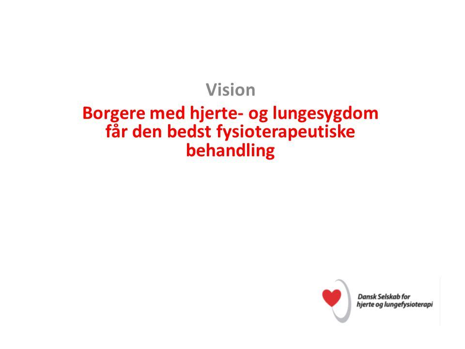 Vision Borgere med hjerte- og lungesygdom får den bedst fysioterapeutiske behandling