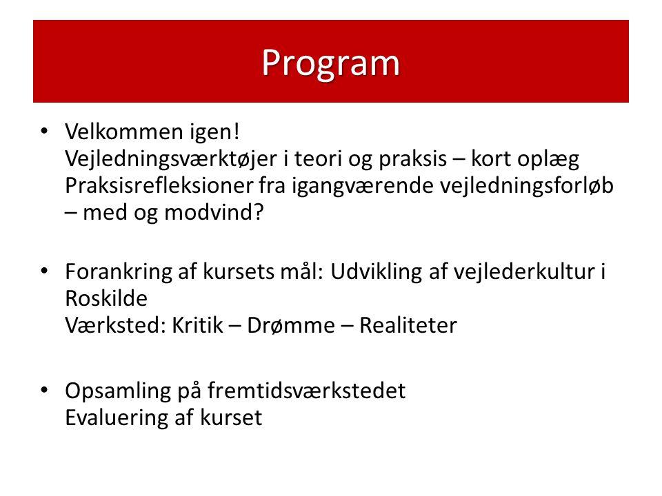 Program • Velkommen igen.