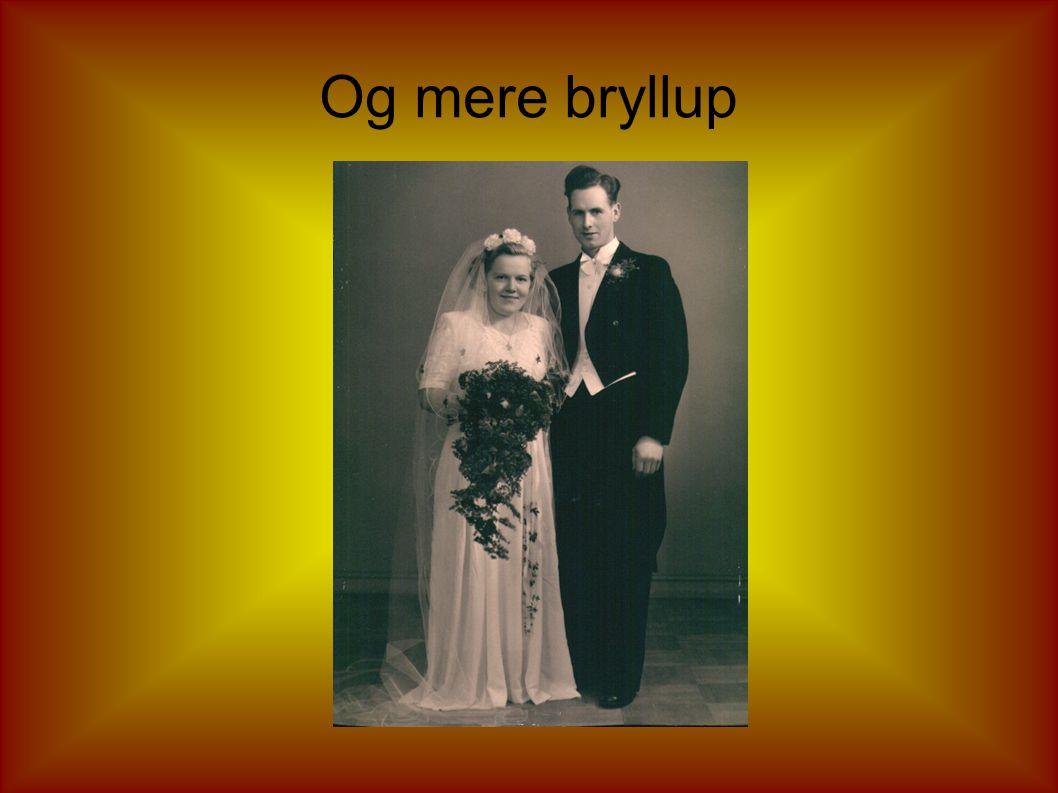 Så er der bryllup
