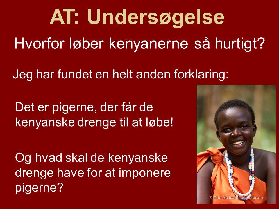 Det er pigerne, der får de kenyanske drenge til at løbe.