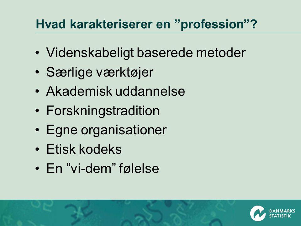 Hvad karakteriserer en profession .