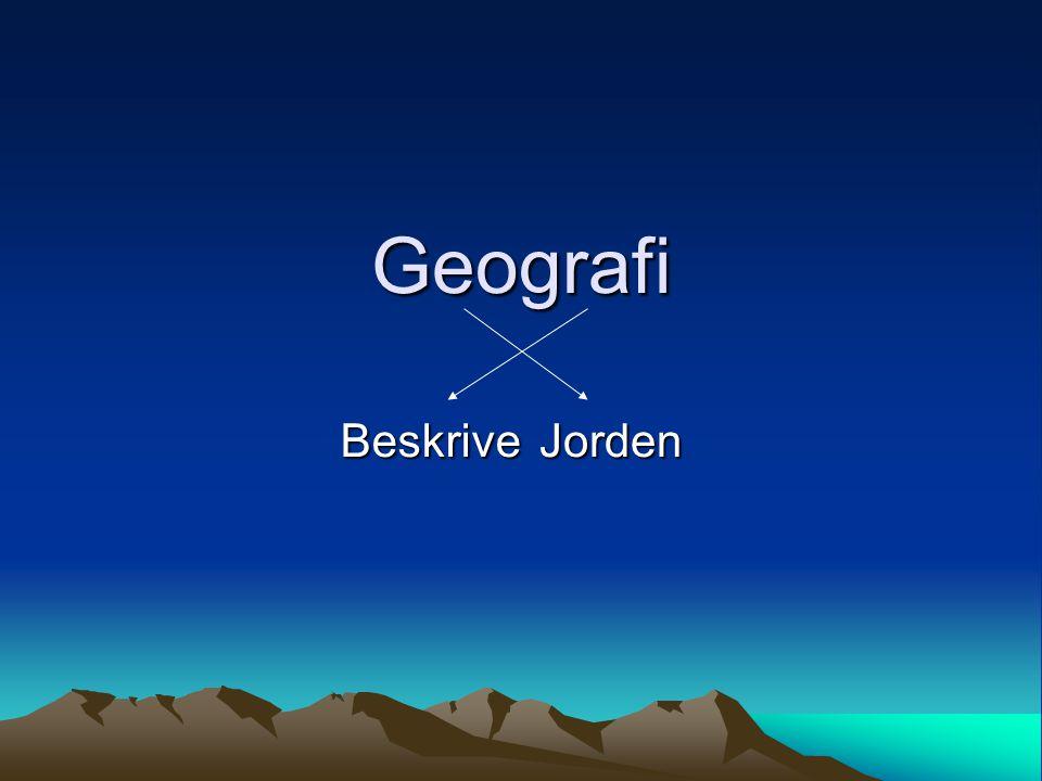 Geografi BeskriveJorden