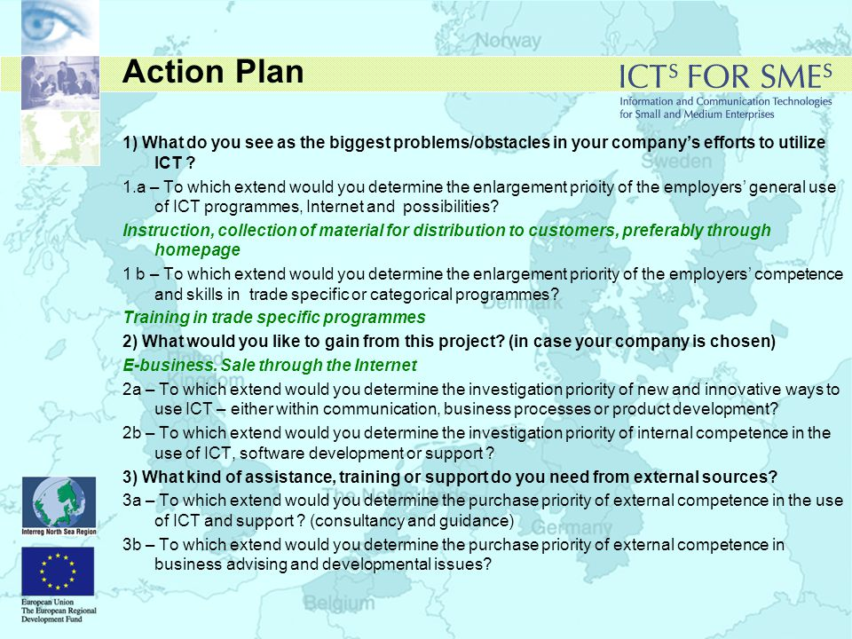 Action Plan 1) What do you see as the biggest problems/obstacles in your company's efforts to utilize ICT .