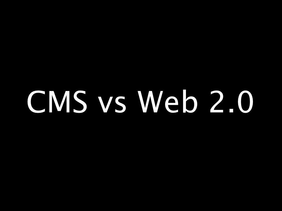 CMS vs Web 2.0