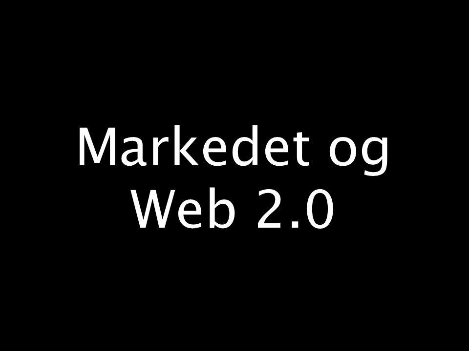 Markedet og Web 2.0