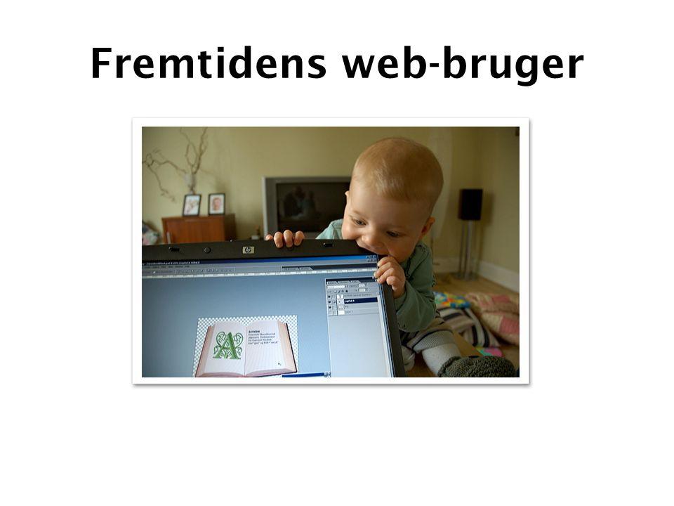 Fremtidens web-bruger