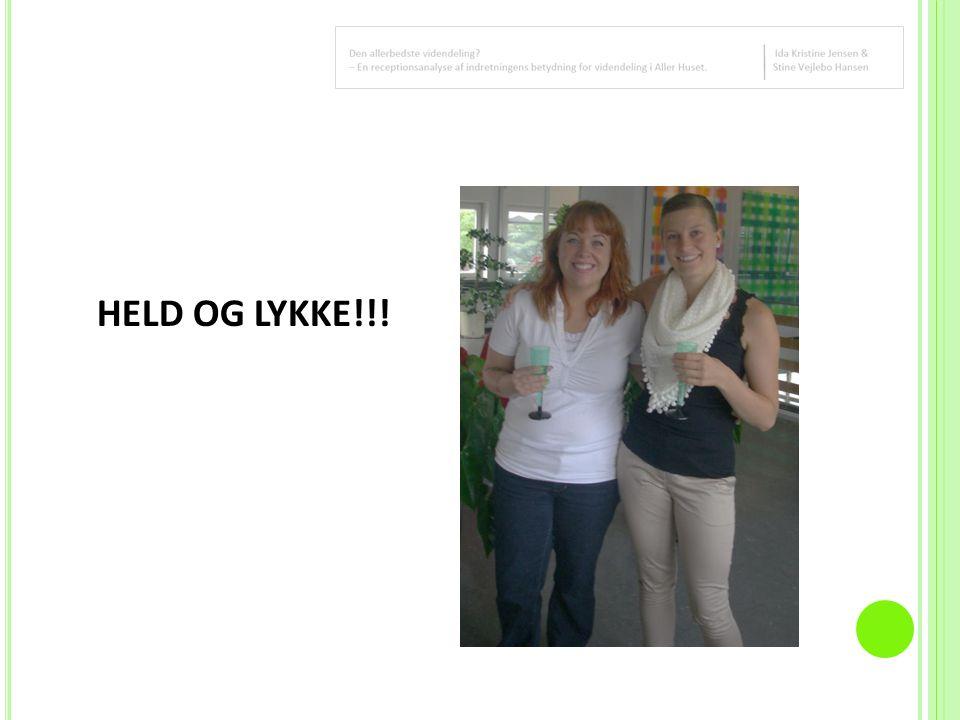 HELD OG LYKKE!!!